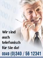 Wir sind auch telefonisch für Sie da!